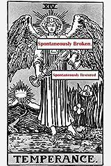 Spontaneously Broken, Spontaneously Restored [Card #14: Temperance]: Mini-epic (Icosadyadria) Kindle Edition