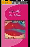Death in Pisa: by LIPS, LIGHT & LYRE