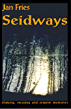 Seidways: Shaking, Swaying and Serpent Mysteries