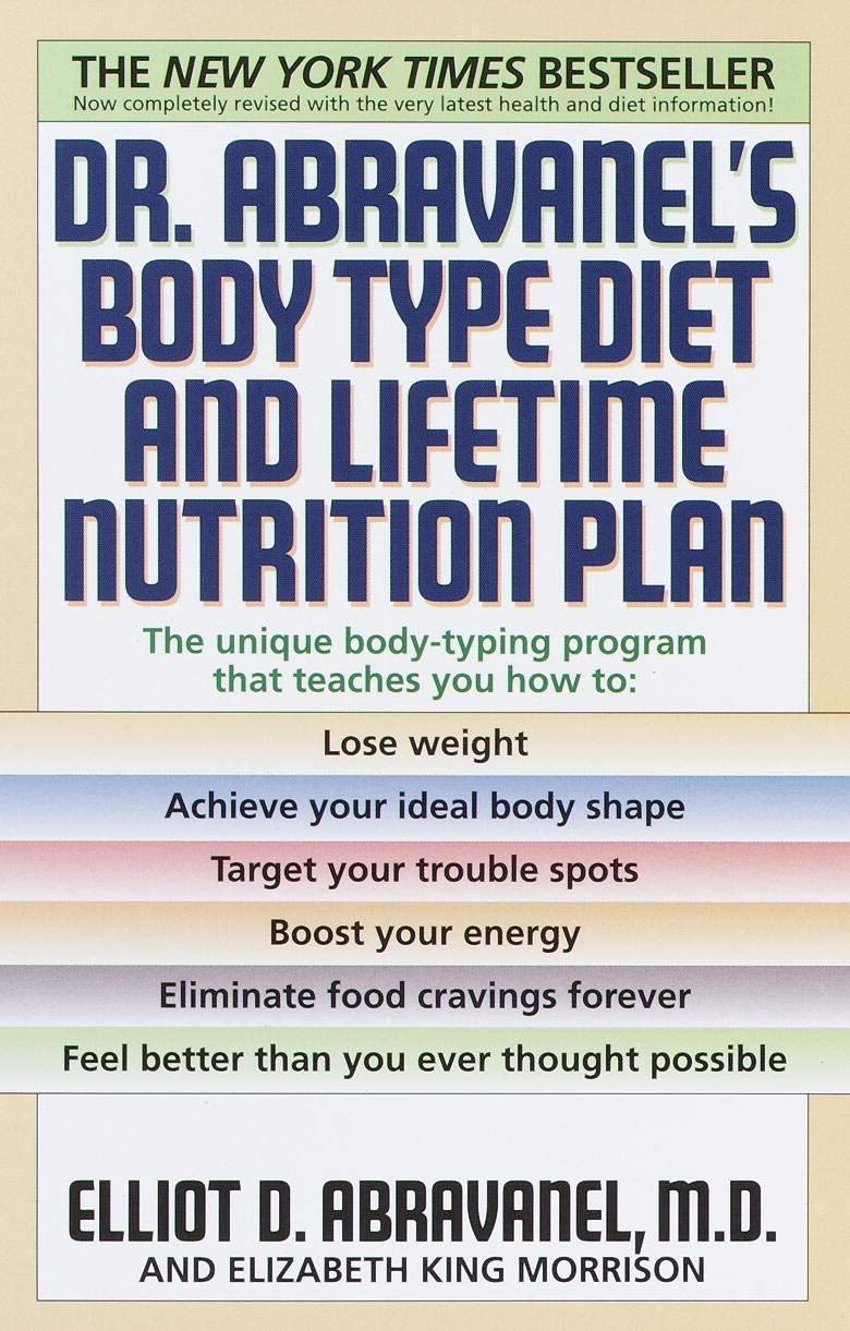 Dr Abravanel S Body Type Diet And Lifetime Nutrition Plan Elliot D