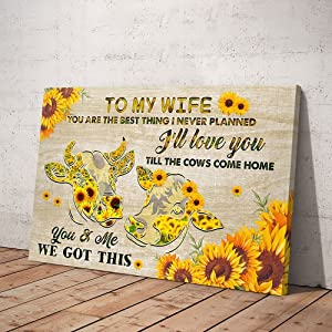 To My Wife, I'll Love You Till The Cows Come Home Canvas Wall Art 1.5 Inch Frame Canvas Art Gifts For Christmas, Birthday, Valentine's Day, Thanksgiving, Canvas Home Decor, Canvas Office Decor (18 in x 32 in)