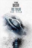 Retour sur Titan (Une heure lumière t. 16)
