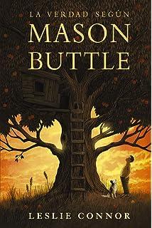 La verdad según Mason Buttle (Literatura Juvenil (A Partir De 12 Años) -