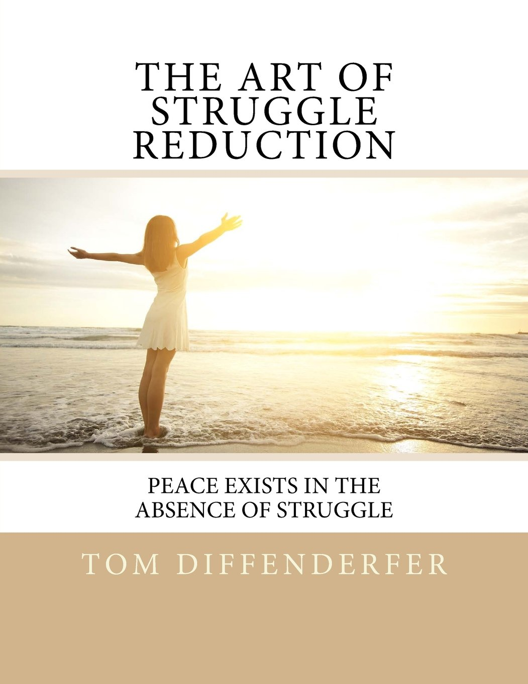 The Art of Struggle Reduction: Peace Exists In The Absence Of Struggle ebook