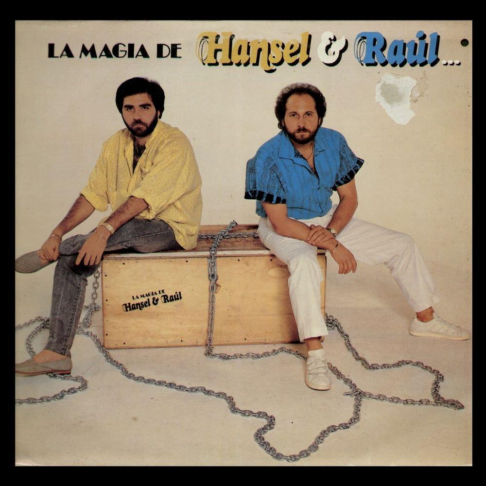 Hansel & Raul - La Magia De Hansel & Raul by RCA