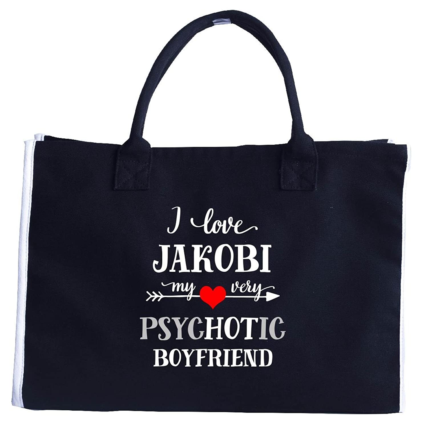 I Love Jakobi My Very Psychotic Boyfriend. Gift For Her - Fashion Tote Bag