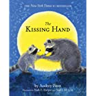 The Kissing Hand (The Kissing Hand Series)