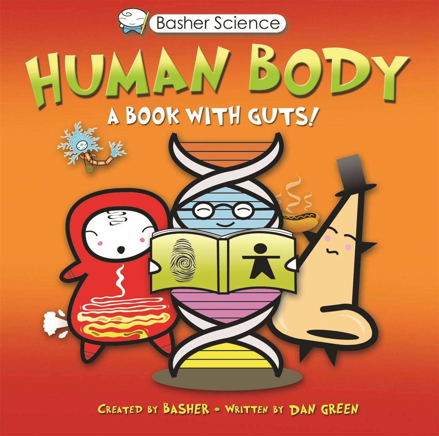 Basher Science: Human Body: A Book with Guts!: Dan Green, Simon Basher:  9780753465011: Amazon.com: Books