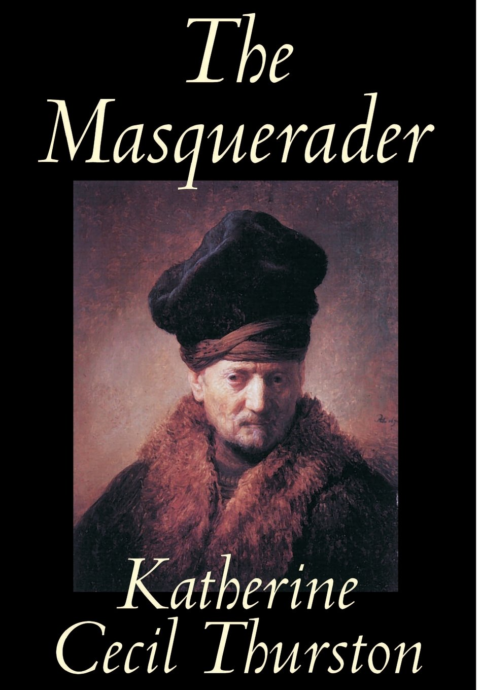 The Masquerader by Katherine Cecil Thurston, Fiction, Literary PDF