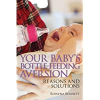 Your Baby's Bottle-feeding Aversion: Reasons and Solutions