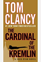 The Cardinal of the Kremlin (Jack Ryan Universe Book 3) Kindle Edition