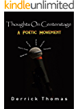 Thoughts On Centerstage: A Poetic Movement