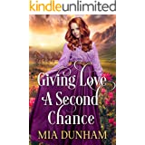 Giving Love a Second Chance: A Historical Western Romance Book
