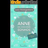 Anne da Casa dos Sonhos: Livro 5 da série Anne de Green Gables