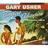 Barefoot Adventure: The 4 Star Sessions 1962-66