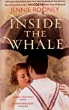 Inside The Whale (Shortlisted For The 2008 COSTA First Novel Award, Daily Mail Richard & Judy New Writers Book of the MonthRRP: £12.99)