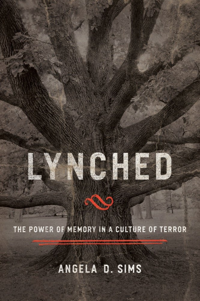 Download Lynched: The Power of Memory in a Culture of Terror ebook