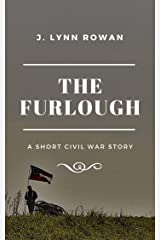 The Furlough: A Short Civil War Story Kindle Edition