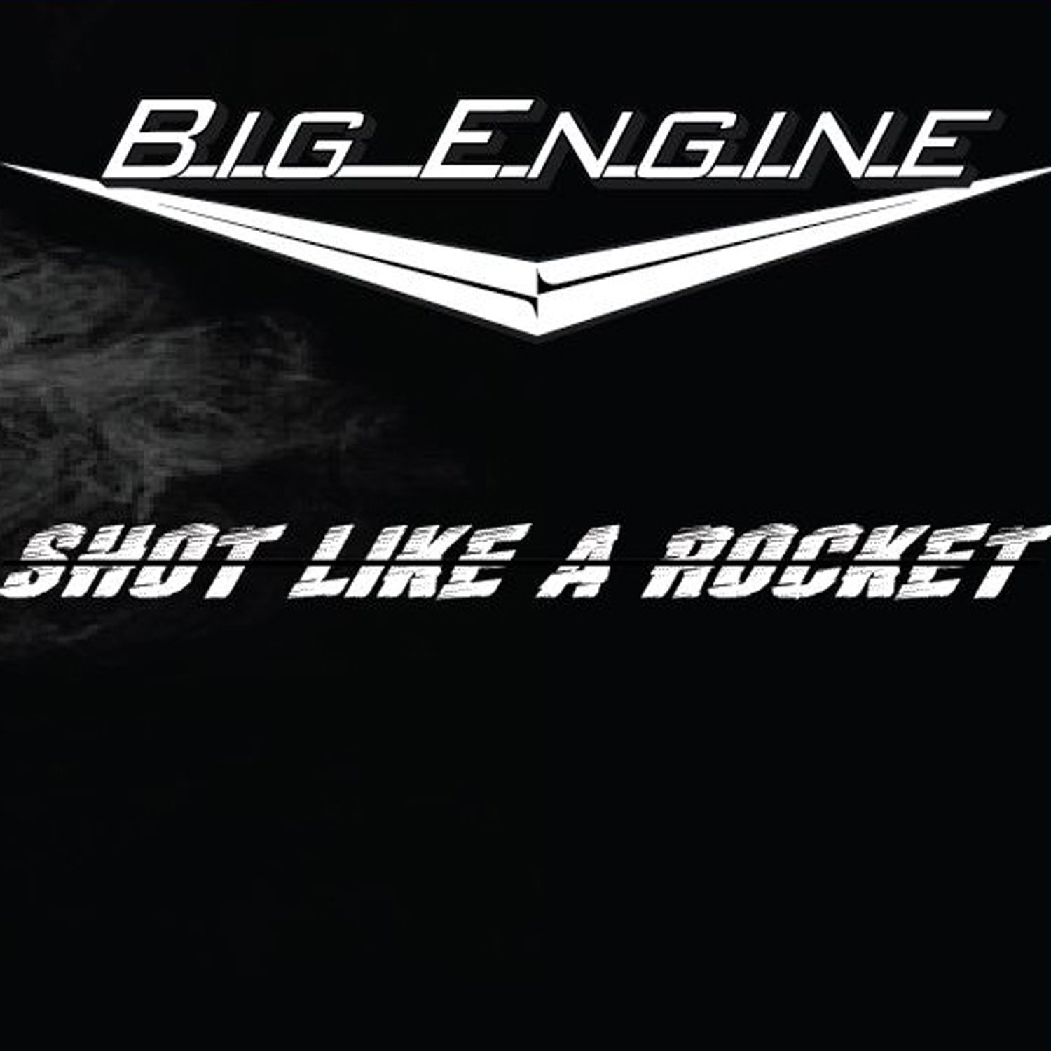 CD : Big Engine - Big Engine : Shot Like A Rocket (CD)