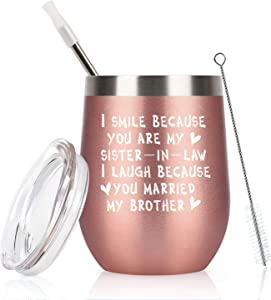 Sister in Law Gifts, I Smiled Because You're My Sister in Law Wine Tumbler with Lid, Wedding Christmas Birthday Gifts for Sister in Law, Bride, Stainless Steel Insulated Tumbler (12 Oz, Rose Gold)