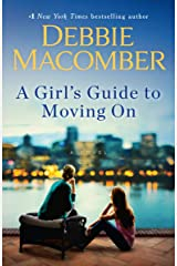 A Girl's Guide to Moving On: A Novel Kindle Edition