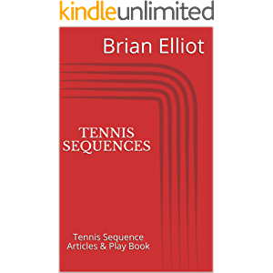 Tennis Sequences: Tennis Sequence Articles & Play Book
