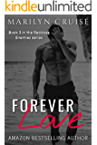 Forever Love: Book 3/3 in the Reckless Enemies Series - an Enemies to Lovers Romance