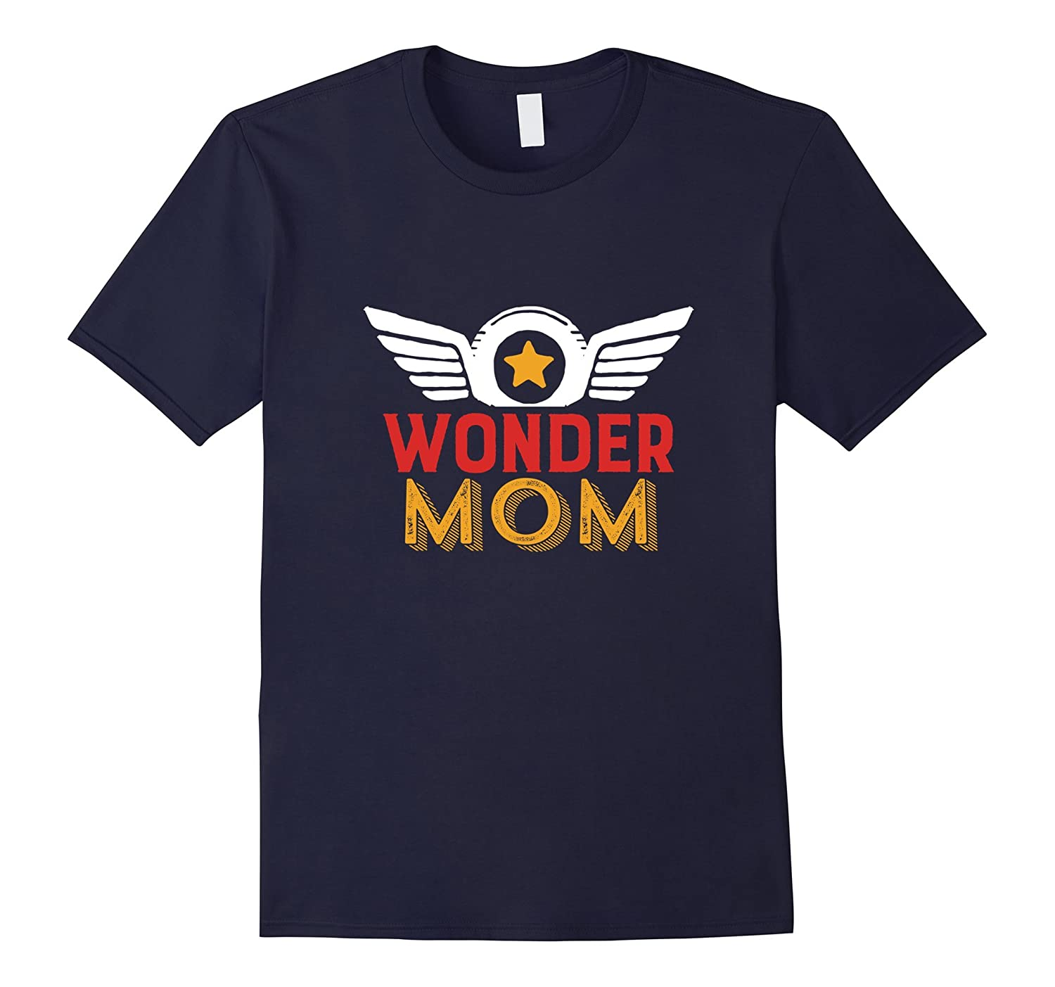 Wonder Mom T-shirt for Mothers Day Gift Super Hero Mama-Rose