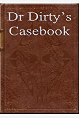 Dr Dirtys Casebook