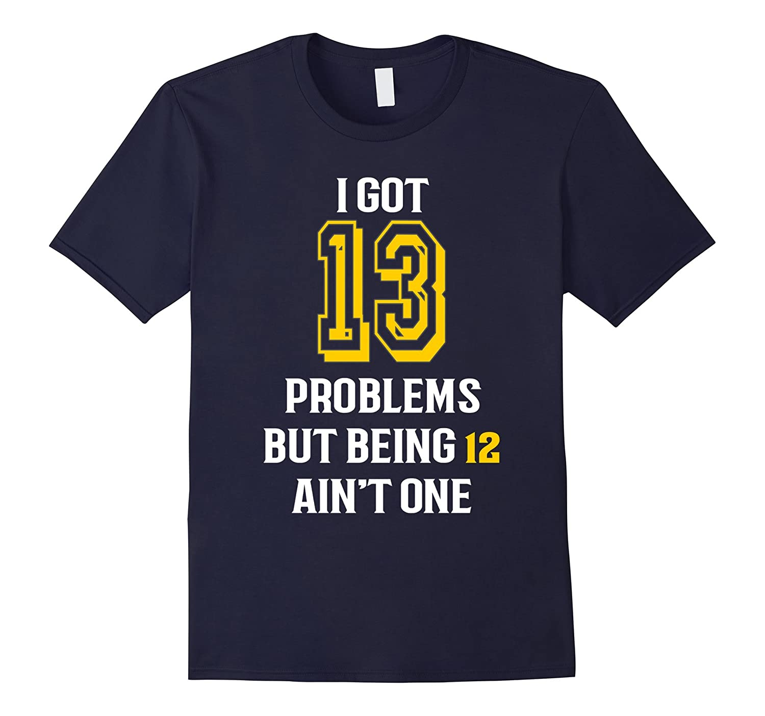 13th birthday T shirt for girls and boys- I got 13 Problems-RT