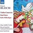 Ernest Bloch : Concerto pour violon