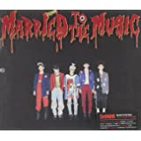 4集 リパッケージ - Married To The Music (韓国盤)