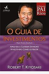 O Guia de Investimentos: Aprenda a ganhar dinheiro investindo como os ricos eBook Kindle