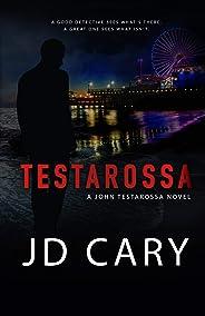 Testarossa: A John Testarossa Novel (English Edition)