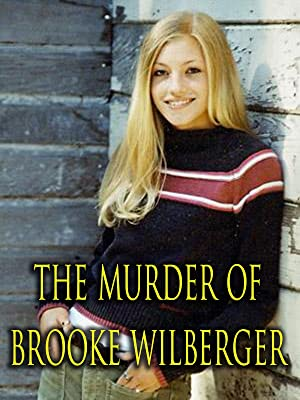 Amazon com: Watch The Murder of Brooke Wilberger | Prime Video