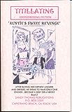 AUNTIE'S REVENGE II (AUNTIE'S SWEET REVENGE) (TITILLATING TV TALES Book 5) (English Edition)