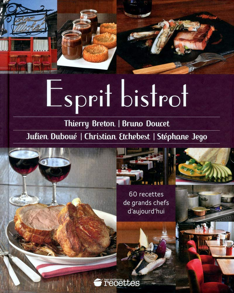 Esprit Bistrot French Edition Collectif 9782709824118 Amazon