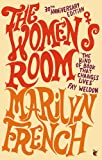 The Women's Room (Virago Modern Classics)