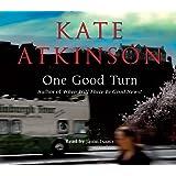 One Good Turn: (Jackson Brodie)
