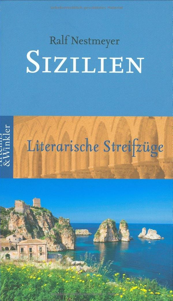 Sizilien: Literarische Streifzüge