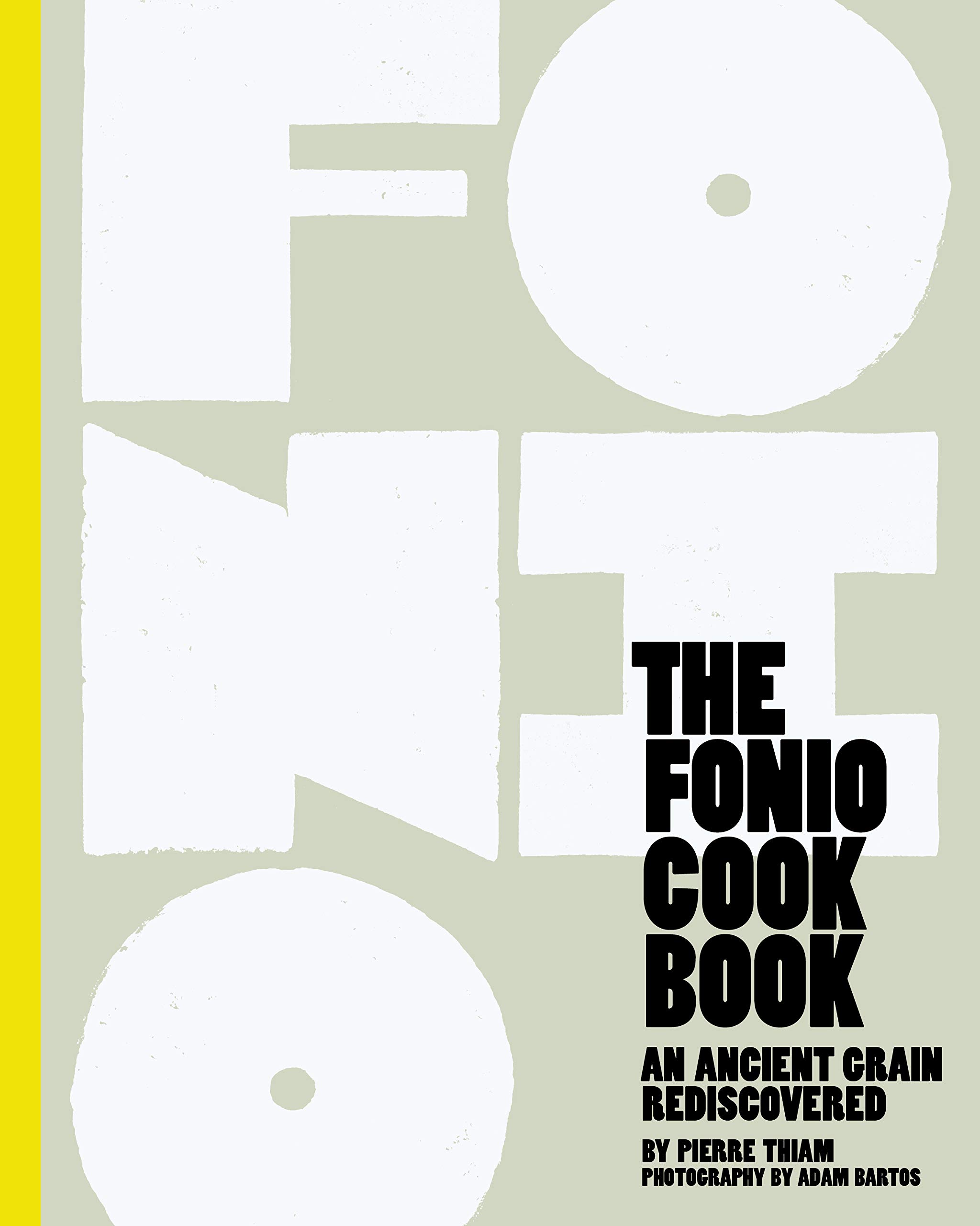 The Fonio Cookbook An Ancient Grain Rediscovered