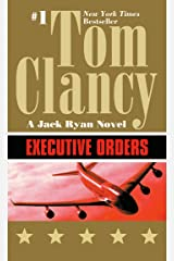 Executive Orders (Jack Ryan Universe Book 8) Kindle Edition