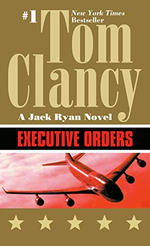 Amazon.com: Executive Orders (Jack Ryan Universe Book 8 ...