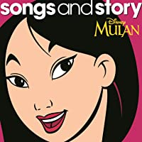 Songs and Story: Mulan