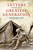 Letters from the Greatest Generation: Writing Home