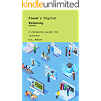 Bloom's Digital Taxonomy: A reference guide for teachers
