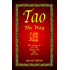 Tao - The Way - Special Edition (Eastern Philosophy - Special Edition Book 1)
