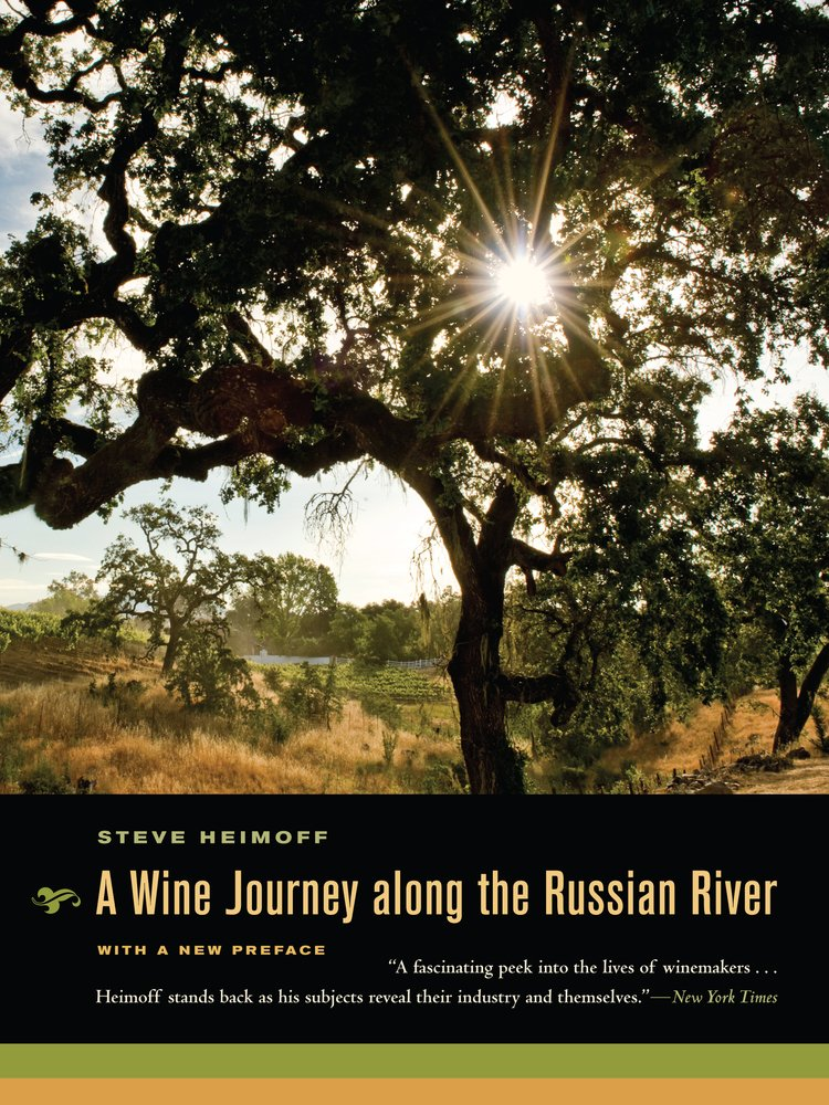 A Wine Journey along the Russian River, With a New Preface pdf