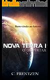 Nova Terra 1: O despertar