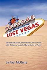 Lost Vegas: The Redneck Riviera, Existentialist Conversations with Strippers, and the World Series of Poker Paperback